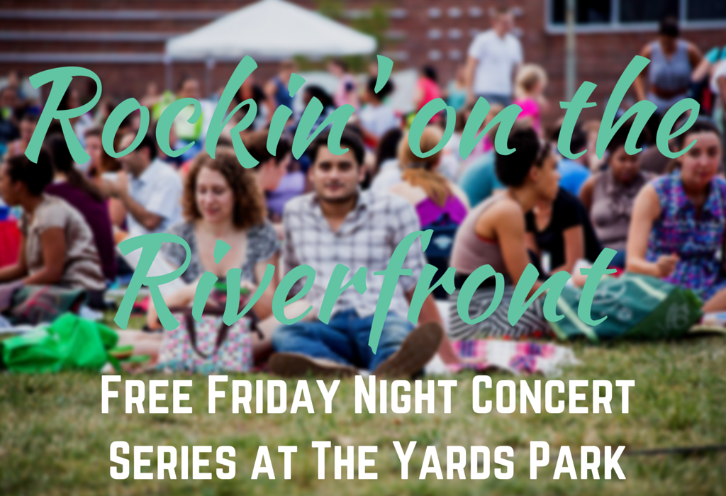 Capitol Riverfront Events | Free Friday night concert series at The Yards Park | Southeast Washington DC