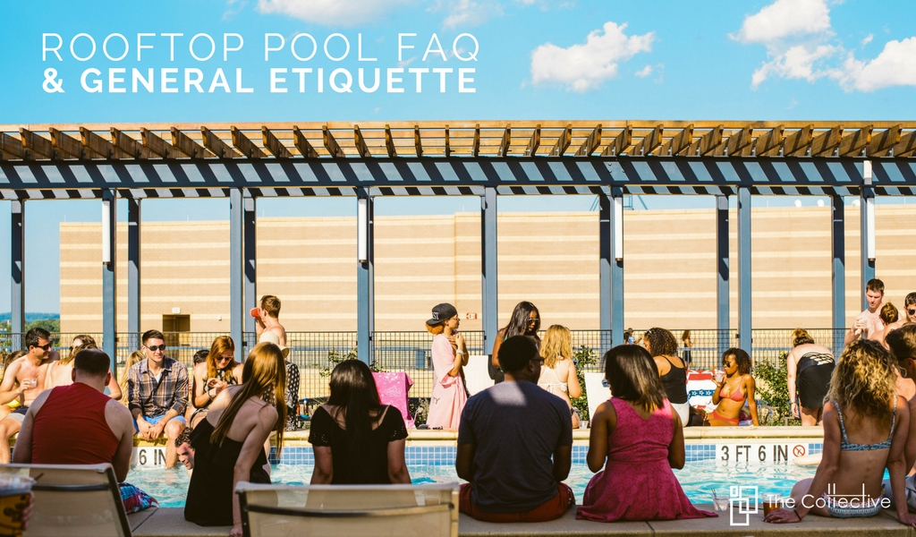 Rooftop Pool FAQ & General Pool Etiquette | Park Chelsea Apartments In DC | Capitol Riverfront Apartments